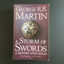 Load image into Gallery viewer, George R.R. Martin - A Storm of Swords II: Blood and Gold