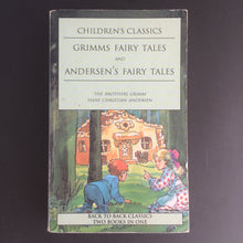 Load image into Gallery viewer, Children's Classics - Grimms Fairy Tales and Andersen's Fairy Tales