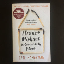 Load image into Gallery viewer, Gail Honeyman - Eleanor Oliphant is Completely Fine