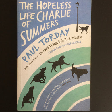 Paul Torday - The Hopeless Life of Charlie Summers