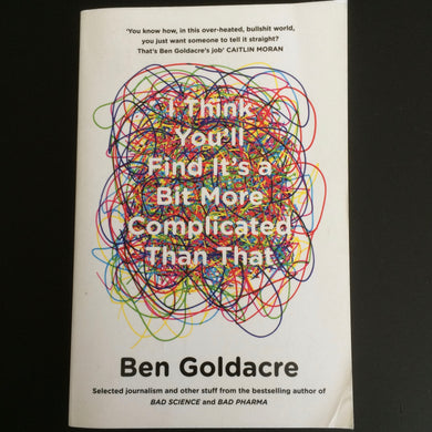 Ben Goldare - I Think You'll Find It's a Bit More Complicated Than That