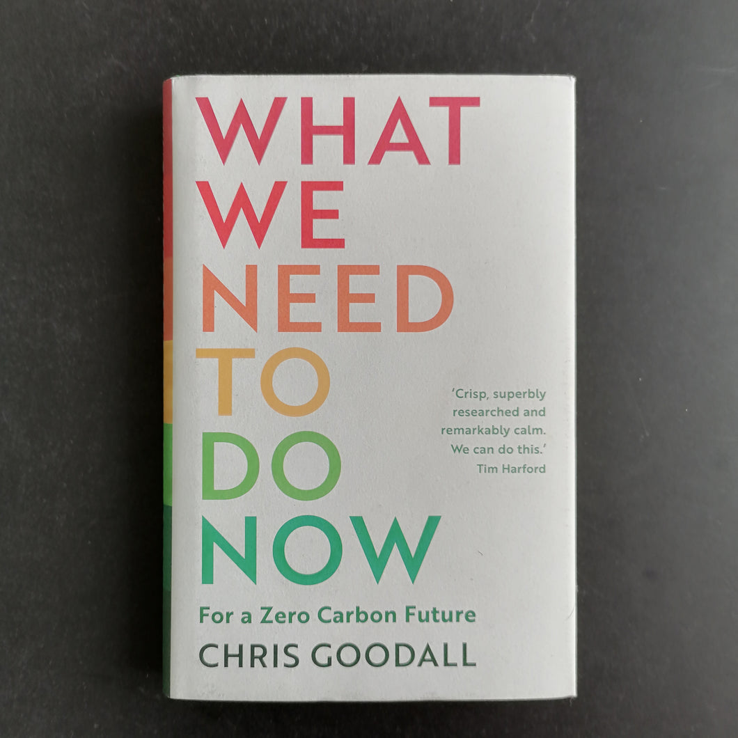 Chris Goodall - What we need to do now
