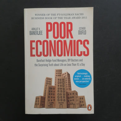 Abhuit V Banejee and Esteher Duflo - Poor Economics