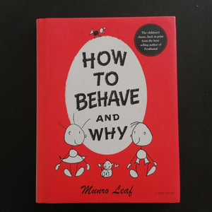 Munro Leaf - How To Behave and Why