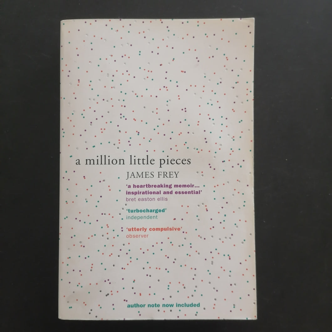 James Frey - A Million Little Pieces