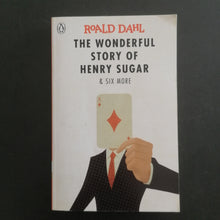 Load image into Gallery viewer, Roald Dahl - The Wonderful Story of Henry Sugar and Other Stories