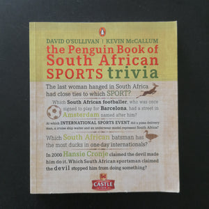 David O'Sullivan Kevin McCallum- The Penguin Book of South African Sports Trivia