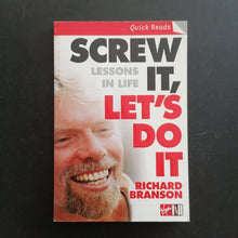 Load image into Gallery viewer, Richard Branson - Screw It, Let's Do It (Quick Reads)