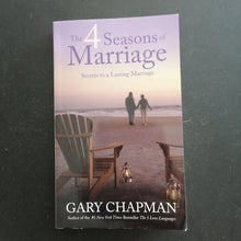 Load image into Gallery viewer, Gary Chapman - The Four Seasons of Marriage
