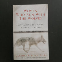 Load image into Gallery viewer, Clarissa Pinkola Estes - Women Who Run With The Wolves