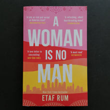 Load image into Gallery viewer, Etaf Rum - A Woman is No Man