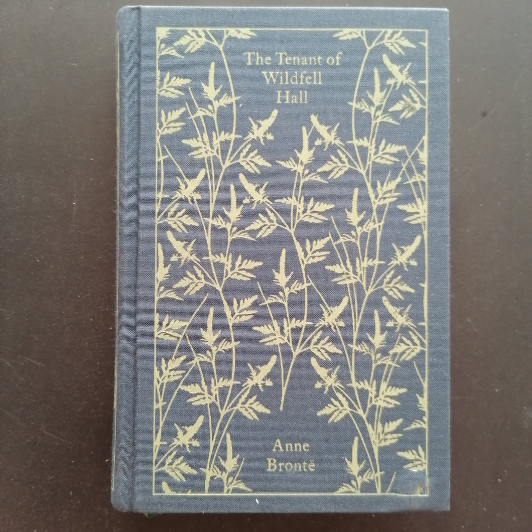 Anne Bronte - The Tenet of Wildfell Hall