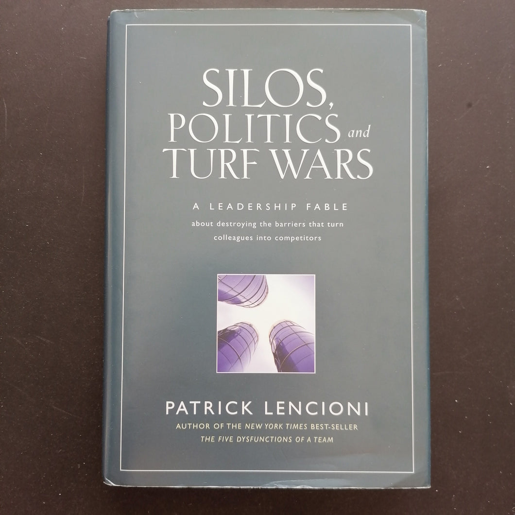 Patrick Lencioni - Silos, Politics and Turf Wars