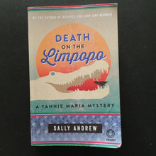 Load image into Gallery viewer, Sally Andrew - Death on the Limpopo