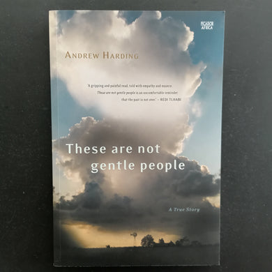 Andrew Harding - These are not gentle people