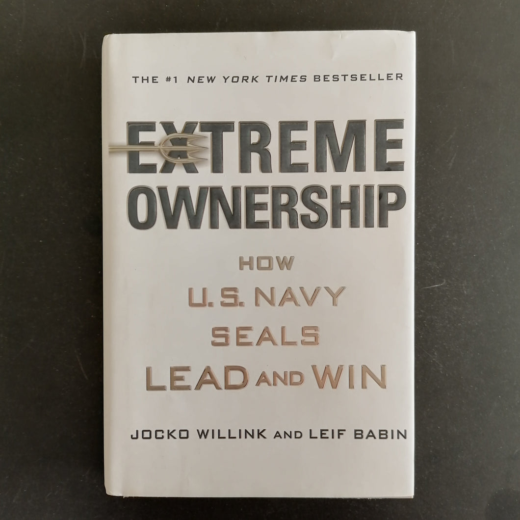 Jocko Willink and Leif Babin - Extreme Ownership