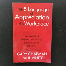 Load image into Gallery viewer, Gary Chapman - The Five Languages of Appreciation in the Workplace