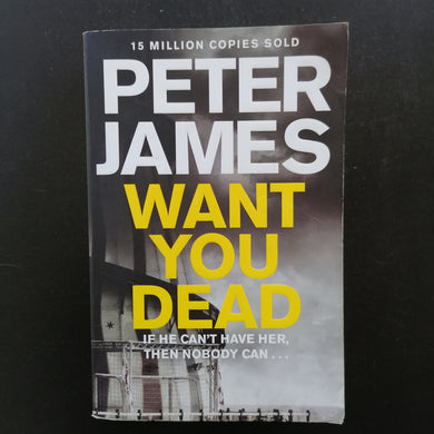 Peter James - Want You Dead