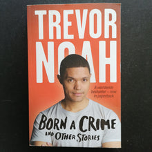 Load image into Gallery viewer, Trevor Noah - Born a Crime and Other Stories