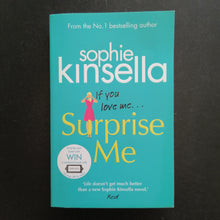 Load image into Gallery viewer, Sophie Kinsella - Surprise Me
