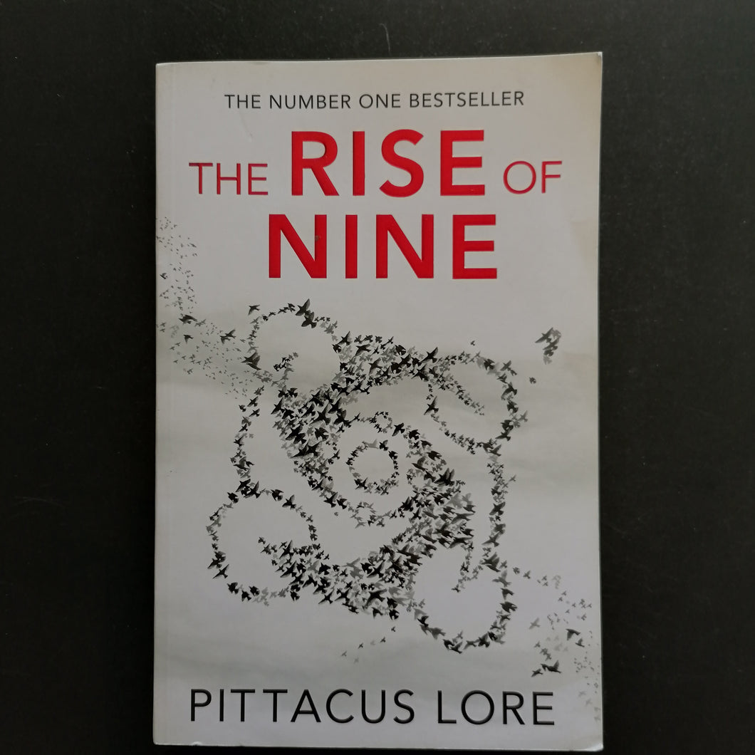 Pittacus Lore - The Rise of Nine