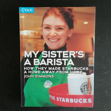 Load image into Gallery viewer, John Simmons - My Sister's a Barista