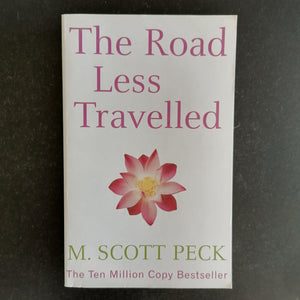M. Scott Peck - The Road Less Travelled