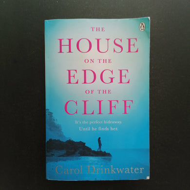 Carol Drinkwater - The House on the Edge of the Cliff