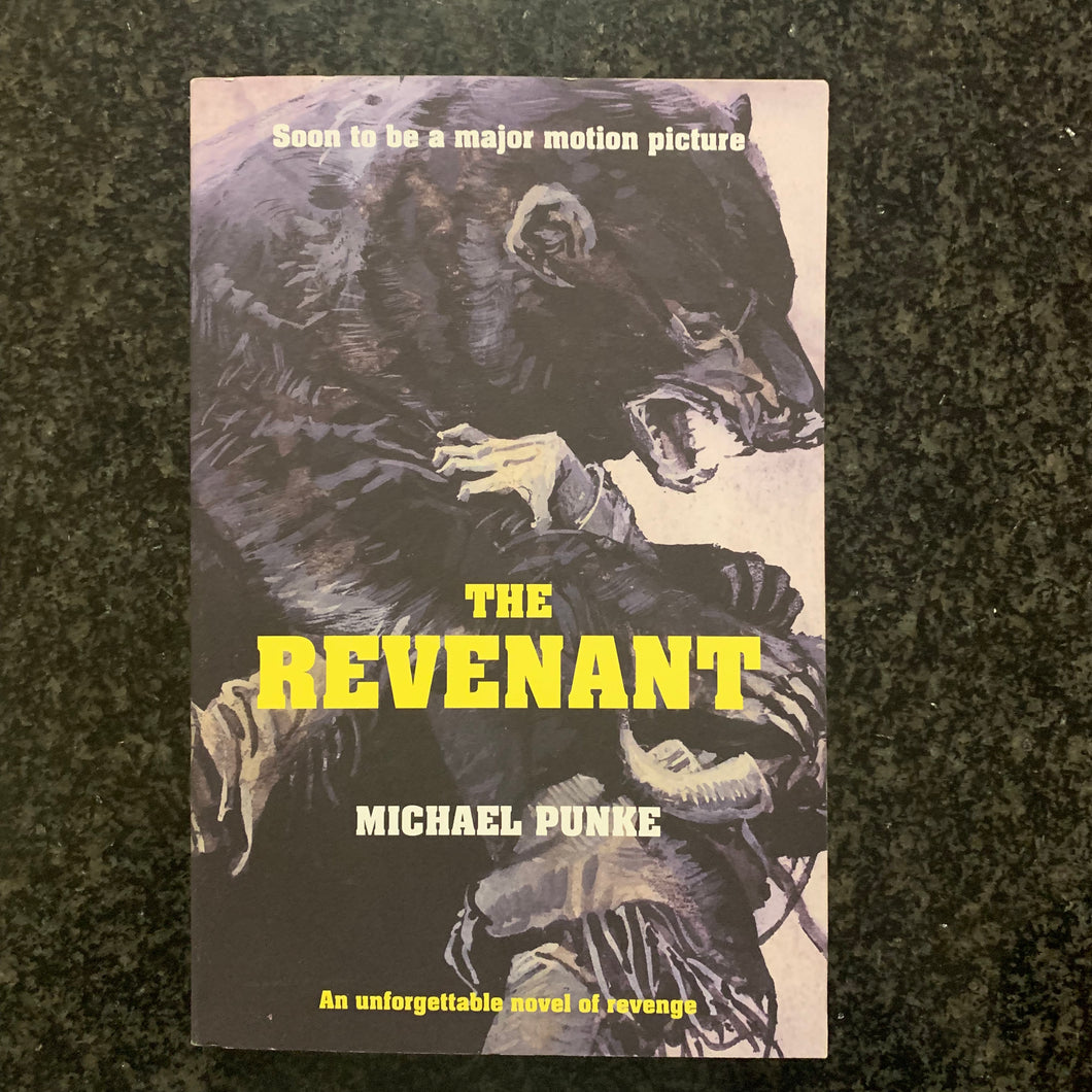 Michael Punke - The Revenant