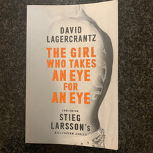 Load image into Gallery viewer, David Lagercrantz - The Girl who takes an Eye for an Eye