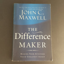 Load image into Gallery viewer, John C. Maxwell - The Difference Maker