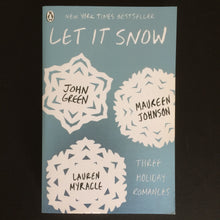 Load image into Gallery viewer, John Green and Maureen Johnson and Lauren Miracle - Let It Snow