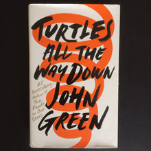 Load image into Gallery viewer, John Green - Turtles All The Way Down