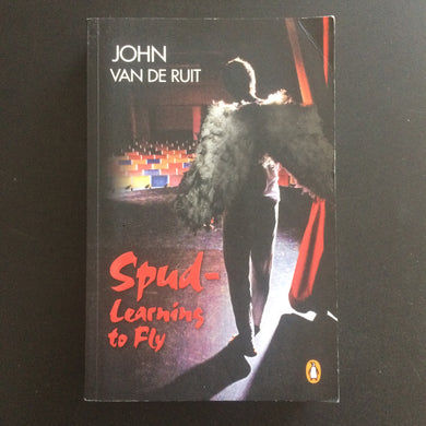 John van de Ruit - Spud - Learning to Fly
