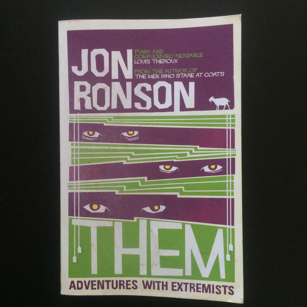 Jon Ronson - Them: Adventures with Extremists
