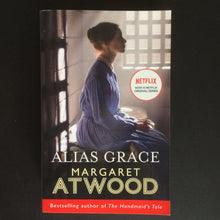 Load image into Gallery viewer, Margaret Atwood - Alias Grace
