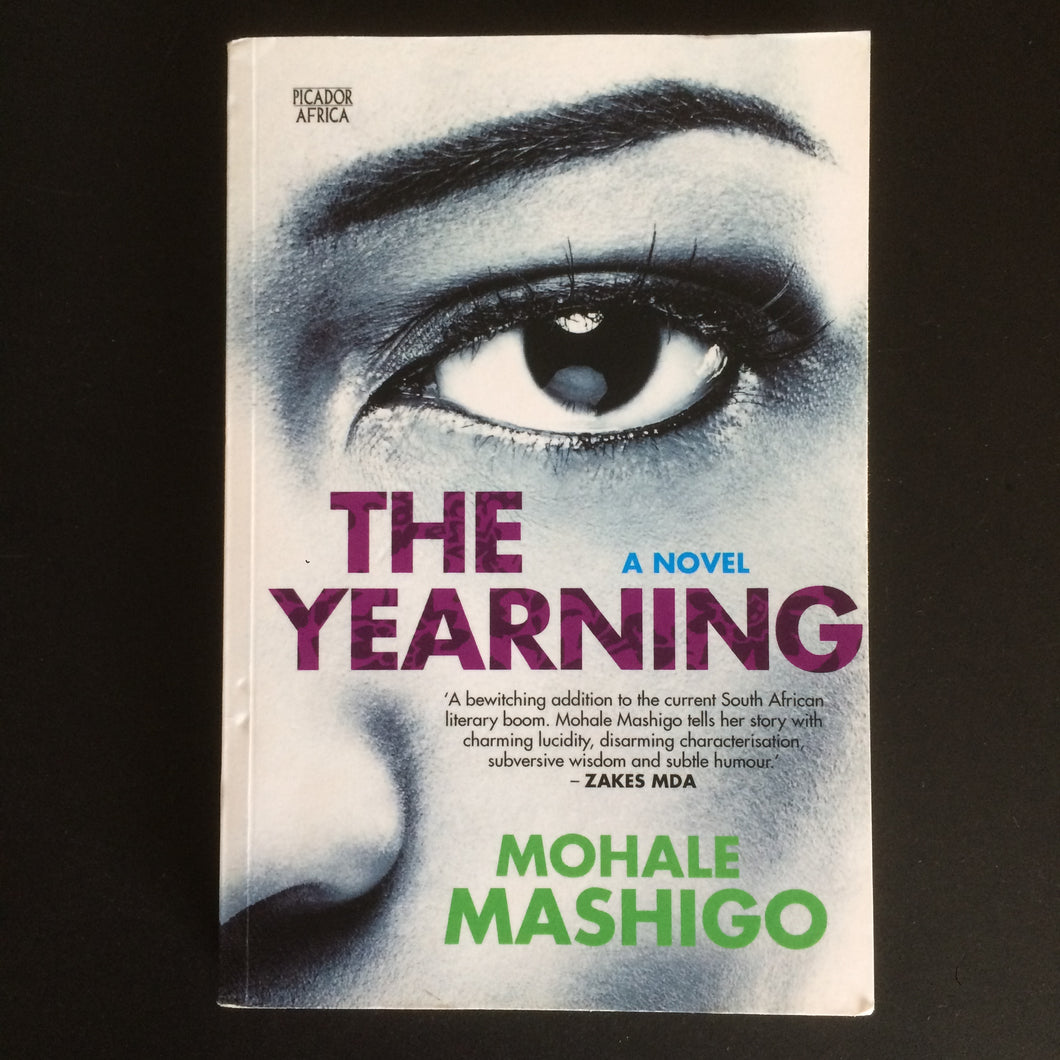 Mohale Mashigo - The Yearning