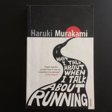 Load image into Gallery viewer, Haruki Murakami - What I Talk About When I Talk about Running