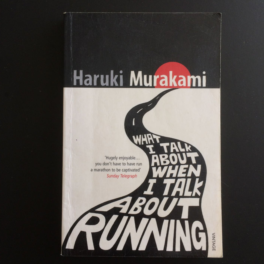 Haruki Murakami - What I Talk About When I Talk about Running