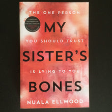 Load image into Gallery viewer, Nualla Edwood - My Sister's Bones