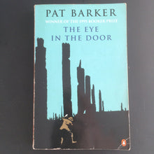 Load image into Gallery viewer, Pat Barker - The Eye In The Door