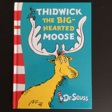 Dr. Seuss - Thidwick the Big-Hearted Moose