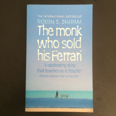 Robin Sharma - The Monk Who Sold His Ferrari