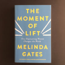 Load image into Gallery viewer, Melinda Gates - The Moment of Lift