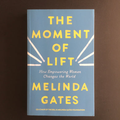 Melinda Gates - The Moment of Lift