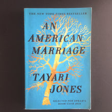 Load image into Gallery viewer, Tayari Jones - An American Marriage