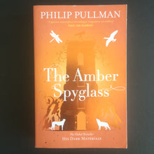 Load image into Gallery viewer, Philip Pullman - The Amber Spyglass