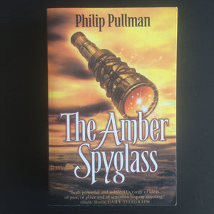 Philip Pullman - The Amber Spyglass