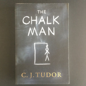 C.J. Tudor - The Chalk Man