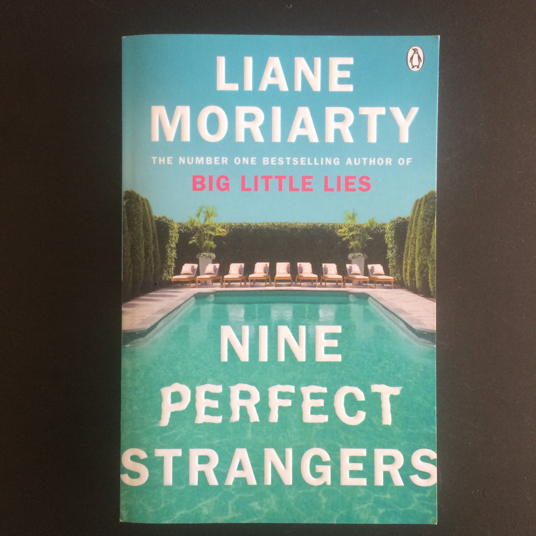Liane Moriarty - Nine Perfect Strangers